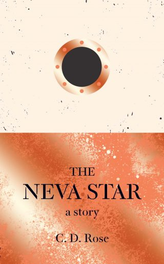 The Neva Star | C. D. Rose
