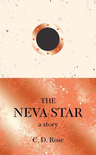 The Neva Star   C. D. Rose