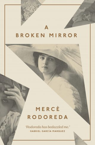 A Broken Mirror | Mercè Rodoreda