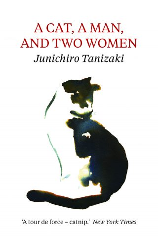 A Cat, a Man, and Two Women | Junichiro Tanizaki