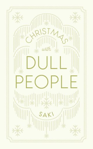 Christmas with Dull People | Saki