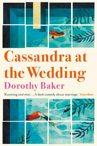 Cassandra at the Wedding | Dorothy Baker