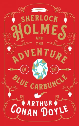 Sherlock Holmes and the Adventure of the Blue Carbuncle | Arthur Conan Doyle