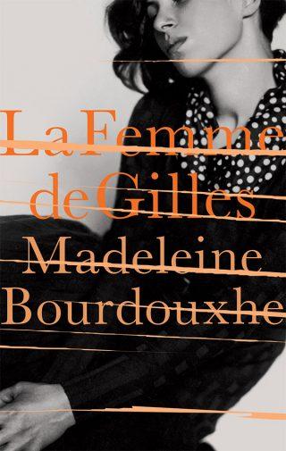 La Femme de Gilles | Madeleine Bourdouxhe