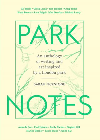 Park Notes | Sarah Pickstone