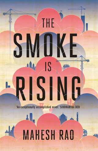 The Smoke is Rising | Mahesh Rao