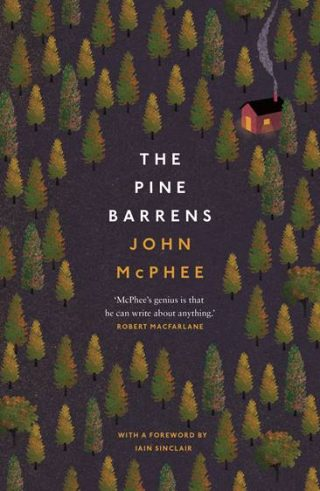 The Pine Barrens | John Mcphee