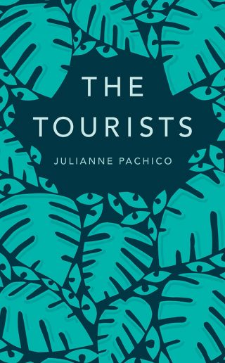 The Tourists | Julianne Pachico