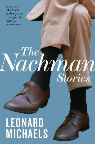 The Nachman Stories | Leonard Michaels