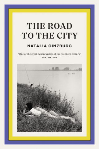 The Road to the City | Natalia Ginzburg