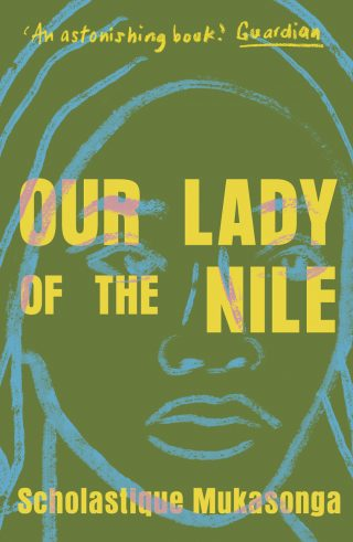 Our Lady of the Nile | Scholastique Mukasonga