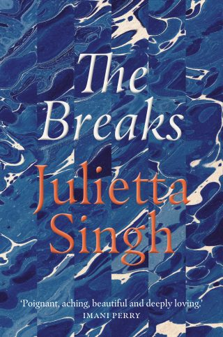 The Breaks | Julietta Singh