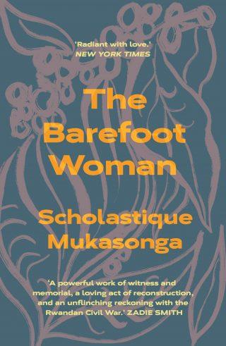 The Barefoot Woman | Scholastique Mukasonga